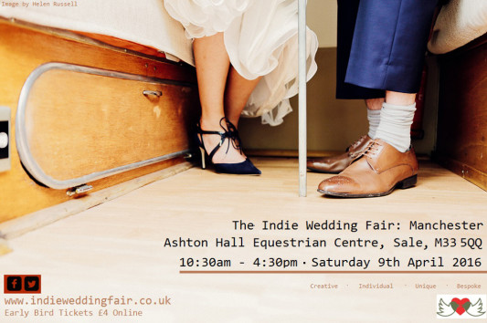 Get it in the Diary – The Indie Wedding Fair, Manchester, April 9th