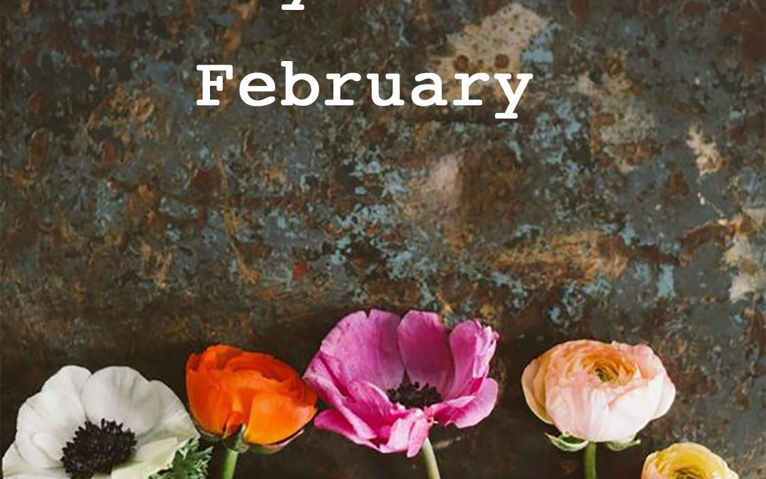 10 Ways to Make Life Lovely – the Final Days of February One